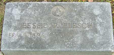 POSTLE FLESCH, BESSIE - Franklin County, Ohio | BESSIE POSTLE FLESCH - Ohio Gravestone Photos