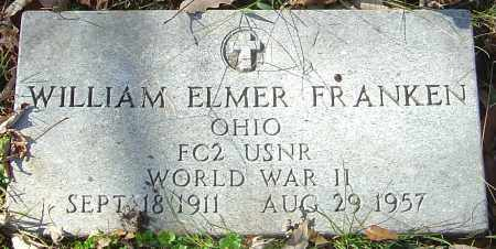 FRANKEN, WILLIAM ELMER - Franklin County, Ohio | WILLIAM ELMER FRANKEN - Ohio Gravestone Photos