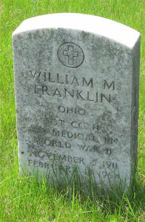 FRANKLIN, WILLIAM M. - Franklin County, Ohio | WILLIAM M. FRANKLIN - Ohio Gravestone Photos