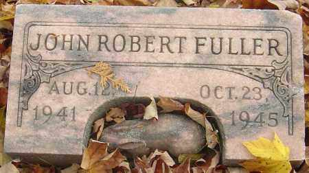 FULLER, JOHN ROBERT - Franklin County, Ohio   JOHN ROBERT FULLER - Ohio Gravestone Photos