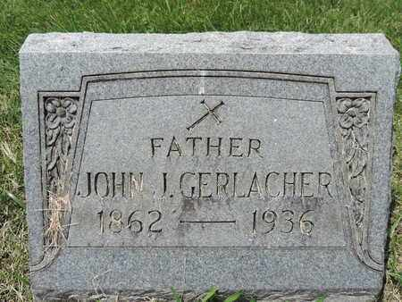GERLACHER, JOHN J. - Franklin County, Ohio | JOHN J. GERLACHER - Ohio Gravestone Photos