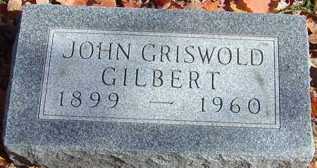 GILBERT, JOHN GRISWOLD - Franklin County, Ohio | JOHN GRISWOLD GILBERT - Ohio Gravestone Photos