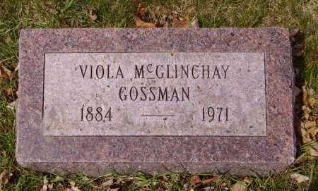MCGLINCHAY GOSSMAN, VIOLA - Franklin County, Ohio   VIOLA MCGLINCHAY GOSSMAN - Ohio Gravestone Photos