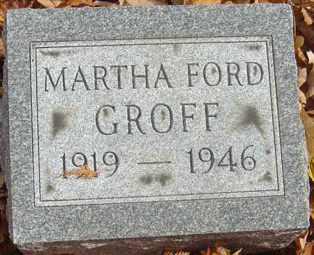 GROFF, MARTHA - Franklin County, Ohio | MARTHA GROFF - Ohio Gravestone Photos