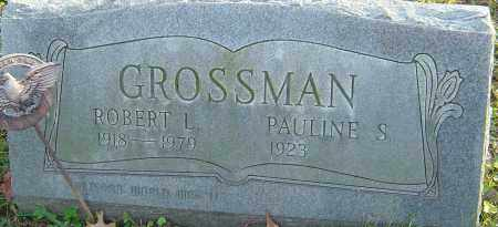 GROSSMAN, ROBERT - Franklin County, Ohio | ROBERT GROSSMAN - Ohio Gravestone Photos