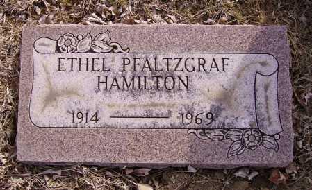 PFALTZGRAF HAMILTON, ETHEL - Franklin County, Ohio | ETHEL PFALTZGRAF HAMILTON - Ohio Gravestone Photos