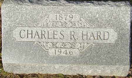 HARD, CHARLES R - Franklin County, Ohio | CHARLES R HARD - Ohio Gravestone Photos