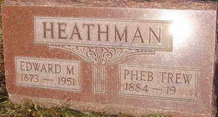 HEATHMAN, EDWARD M - Franklin County, Ohio | EDWARD M HEATHMAN - Ohio Gravestone Photos