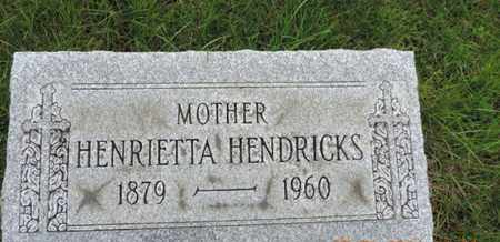 HENDRICKS, HENRIETTA - Franklin County, Ohio | HENRIETTA HENDRICKS - Ohio Gravestone Photos