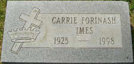 FORINASH IMES, CARRIE - Franklin County, Ohio | CARRIE FORINASH IMES - Ohio Gravestone Photos