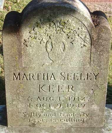 SEELEY KEER, MARTHA - Franklin County, Ohio   MARTHA SEELEY KEER - Ohio Gravestone Photos