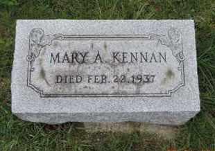 KENNAN, MARY A. - Franklin County, Ohio | MARY A. KENNAN - Ohio Gravestone Photos
