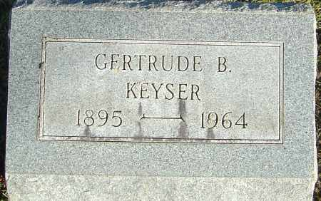 KEYSER, GERTRUDE B - Franklin County, Ohio | GERTRUDE B KEYSER - Ohio Gravestone Photos
