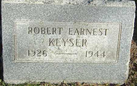 KEYSER, ROBERT EARNEST - Franklin County, Ohio | ROBERT EARNEST KEYSER - Ohio Gravestone Photos