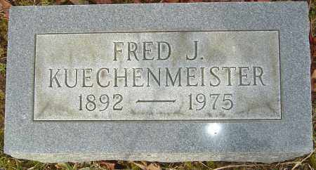 KUECHENMEISTER, FRED J - Franklin County, Ohio | FRED J KUECHENMEISTER - Ohio Gravestone Photos