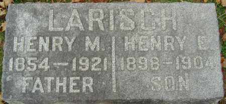 LARISCH, HENRY M - Franklin County, Ohio | HENRY M LARISCH - Ohio Gravestone Photos