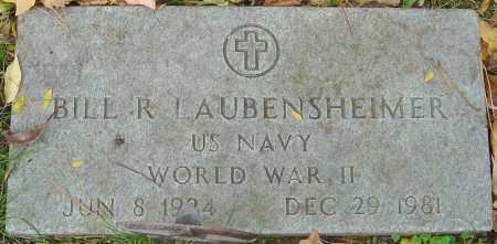 LAUBENSHEIMER, BILL R - Franklin County, Ohio | BILL R LAUBENSHEIMER - Ohio Gravestone Photos