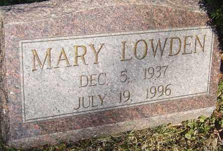 LOWDEN, MARY - Franklin County, Ohio | MARY LOWDEN - Ohio Gravestone Photos