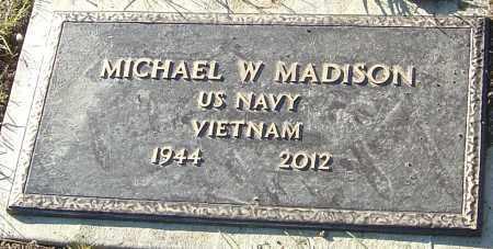 MADISON, MICHAEL W - Franklin County, Ohio | MICHAEL W MADISON - Ohio Gravestone Photos