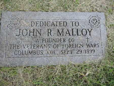 MALLOY, JOHN R. - Franklin County, Ohio | JOHN R. MALLOY - Ohio Gravestone Photos