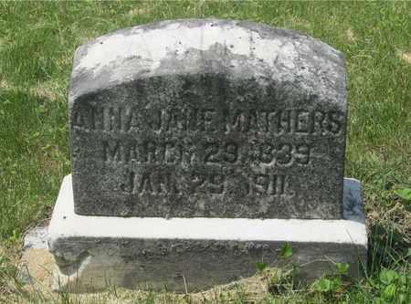 MATHERS, ANNA JANE - Franklin County, Ohio | ANNA JANE MATHERS - Ohio Gravestone Photos