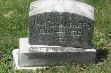 MATHERS, JAMES - Franklin County, Ohio   JAMES MATHERS - Ohio Gravestone Photos