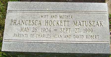 HOCKETT MATUSZAK, FRANCESCA - Franklin County, Ohio   FRANCESCA HOCKETT MATUSZAK - Ohio Gravestone Photos