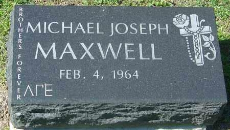 MAXWELL, MICHAEL JOSEPH - Franklin County, Ohio | MICHAEL JOSEPH MAXWELL - Ohio Gravestone Photos