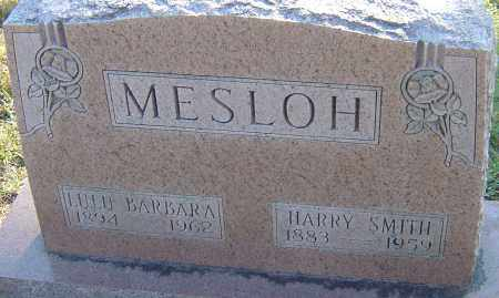 MESLOH, HARRY SMITH - Franklin County, Ohio | HARRY SMITH MESLOH - Ohio Gravestone Photos