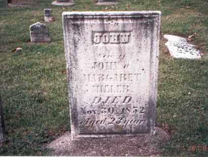 MILLER, JOHN - Franklin County, Ohio | JOHN MILLER - Ohio Gravestone Photos