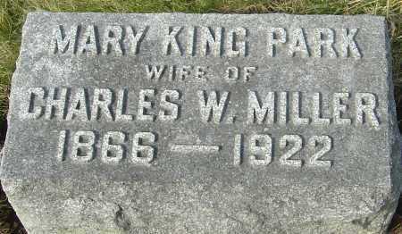 PARK MILLER, MARY KING - Franklin County, Ohio | MARY KING PARK MILLER - Ohio Gravestone Photos