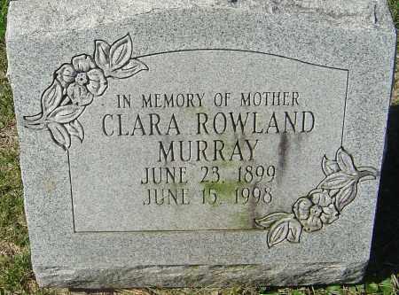 ROWLAND MURRAY, CLARA - Franklin County, Ohio | CLARA ROWLAND MURRAY - Ohio Gravestone Photos