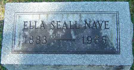 SEALL NAVE, ELLA - Franklin County, Ohio | ELLA SEALL NAVE - Ohio Gravestone Photos