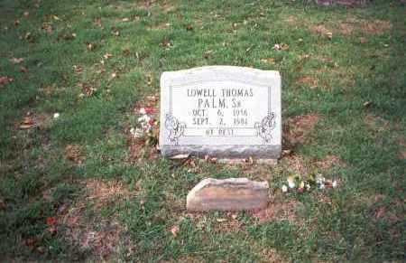 PALM, SR., LOWELL THOMAS - Franklin County, Ohio   LOWELL THOMAS PALM, SR. - Ohio Gravestone Photos