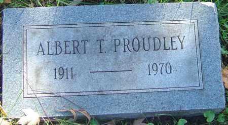 PROUDLEY, ALBERT T - Franklin County, Ohio | ALBERT T PROUDLEY - Ohio Gravestone Photos