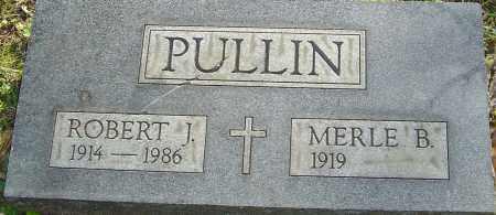 PULLIN, ROBERT - Franklin County, Ohio | ROBERT PULLIN - Ohio Gravestone Photos