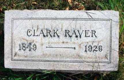 RAVER, CLARK - Franklin County, Ohio | CLARK RAVER - Ohio Gravestone Photos