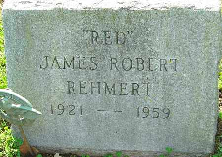 REHMERT, JAMES ROBERT - Franklin County, Ohio | JAMES ROBERT REHMERT - Ohio Gravestone Photos