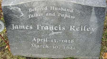 REILEY, JAMES FRANCIS - Franklin County, Ohio | JAMES FRANCIS REILEY - Ohio Gravestone Photos