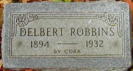 ROBBINS, DELBERT - Franklin County, Ohio | DELBERT ROBBINS - Ohio Gravestone Photos