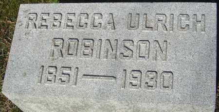 ULRICH ROBINSON, REBECCA - Franklin County, Ohio | REBECCA ULRICH ROBINSON - Ohio Gravestone Photos