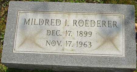ROEDERER, MILDRED I - Franklin County, Ohio | MILDRED I ROEDERER - Ohio Gravestone Photos