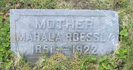 ROESSLY, MAHALA - Franklin County, Ohio   MAHALA ROESSLY - Ohio Gravestone Photos