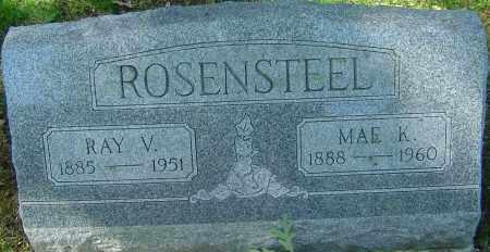 ROSENSTEEL, MAE K - Franklin County, Ohio | MAE K ROSENSTEEL - Ohio Gravestone Photos