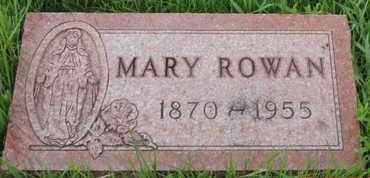 ROWAN, MARY - Franklin County, Ohio | MARY ROWAN - Ohio Gravestone Photos