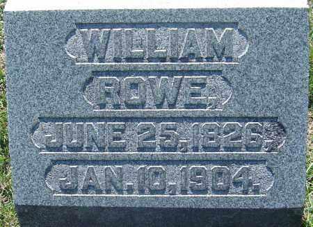ROWE, WILLIAM - Franklin County, Ohio | WILLIAM ROWE - Ohio Gravestone Photos