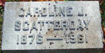 SCATTERDAY, CAROLINE J - Franklin County, Ohio | CAROLINE J SCATTERDAY - Ohio Gravestone Photos