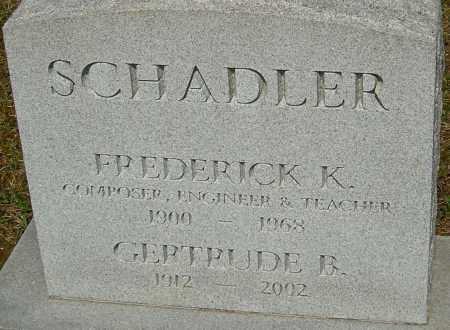 SCHADLER, FREDERICK K - Franklin County, Ohio | FREDERICK K SCHADLER - Ohio Gravestone Photos