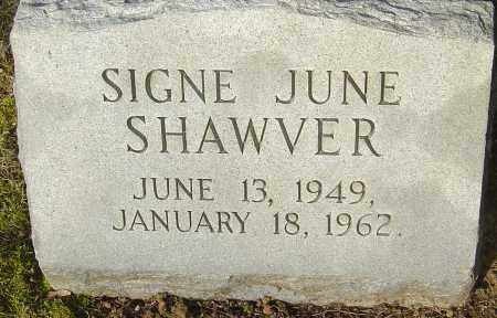 SHAWVER, SIGNE JUNE - Franklin County, Ohio | SIGNE JUNE SHAWVER - Ohio Gravestone Photos