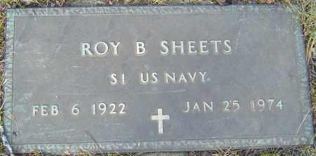 SHEETS, ROY B - Franklin County, Ohio | ROY B SHEETS - Ohio Gravestone Photos